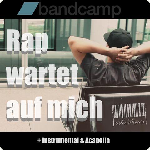 SirPreiss - Rap wartet auf mich (Cover)