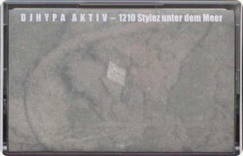 DJ Hypa Aktiv - 1210 Stylez unter dem Meer Mixtape (Cover)