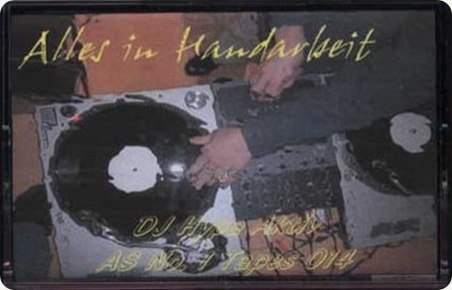 DJ Hypa Aktiv - Alles in Handarbeit Mixtape (Cover)