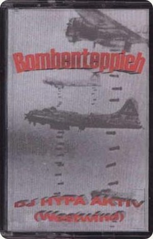 DJ Hypa Aktiv - Bombenteppich Mixtape (Cover)