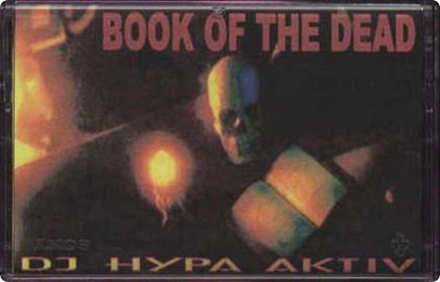 DJ Hypa Aktiv - Book of the Dead Mixtape (Cover)