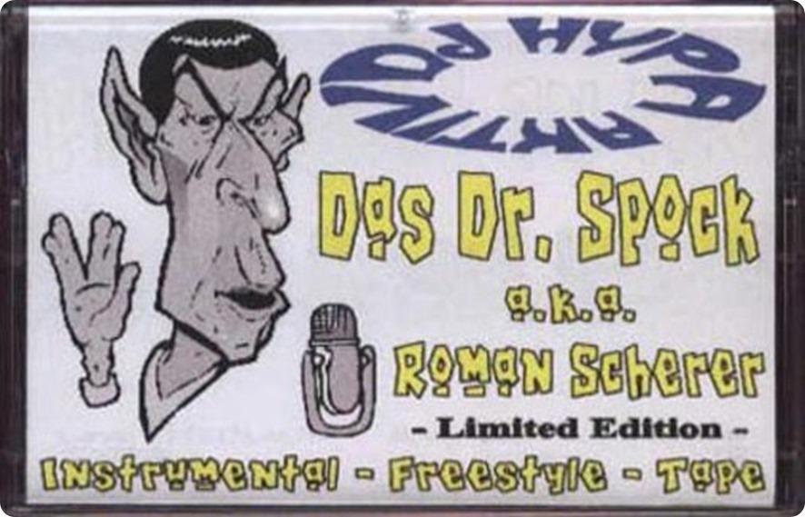 DJ Hypa Aktiv - Das Dr. Spock a.k.a. Roman Scherer Instrumental Freestyle Tape (Cover)