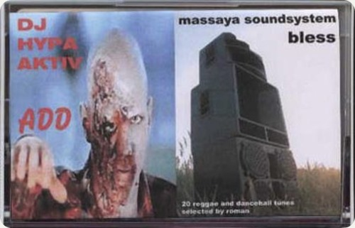 DJ Hypa Aktiv & Massaya Soundsystem - Add   Bless  Mixtape (Cover)
