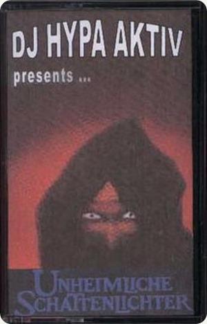DJ Hypa Aktiv - Unheimliche Schattenlichter Mixtape (Cover)