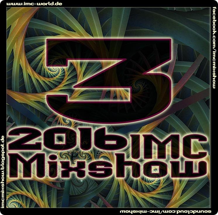 IMC Mixshow 1603 mit See Jah & Joe (Cover)