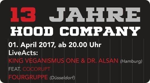 20170401_13_Jahre_Hood_Company_mit_Fourgruppe_King_Veganismus_@HoodCompany_Düsseldorf